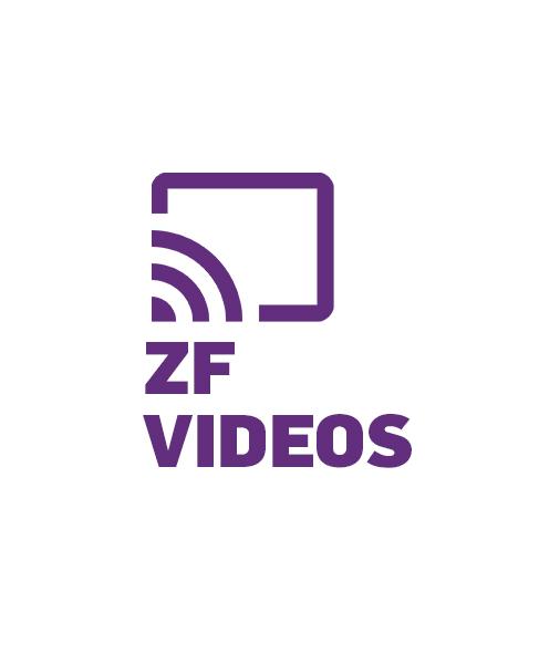 ZF Videos