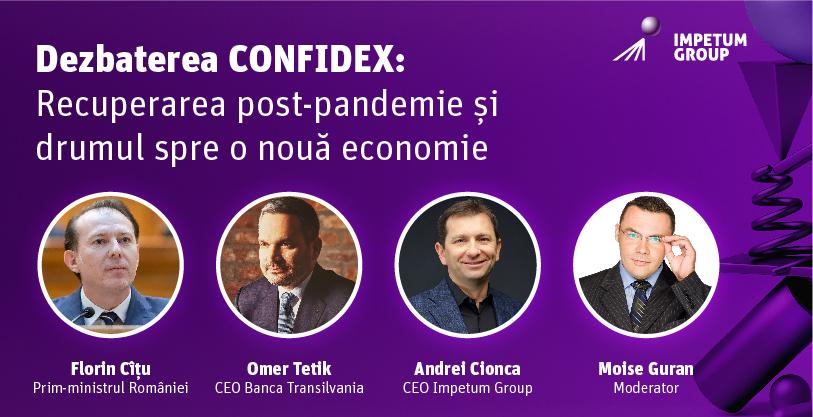 Dezbaterea CONFIDEX: Recuperarea post-pandemie și drumul spre o nouă economie